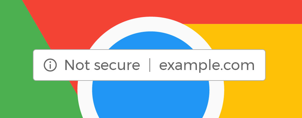 Chrome SSL Warning: Your Website May be Shown as Not Secure in July