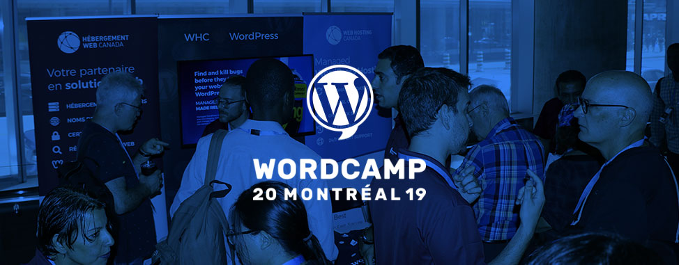 WordCamp Montreal 2019: Here's what You Missed!