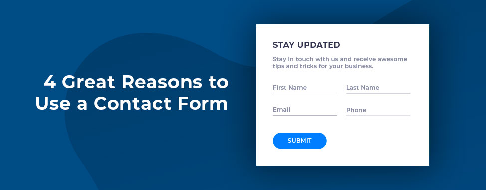 4 Great Reasons to Use a Contact Form on Your Website