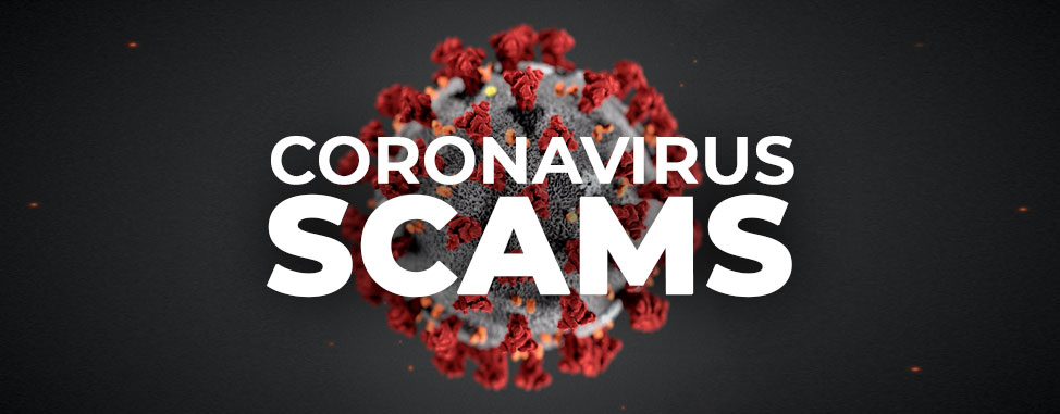 Beware of Coronavirus Scams!