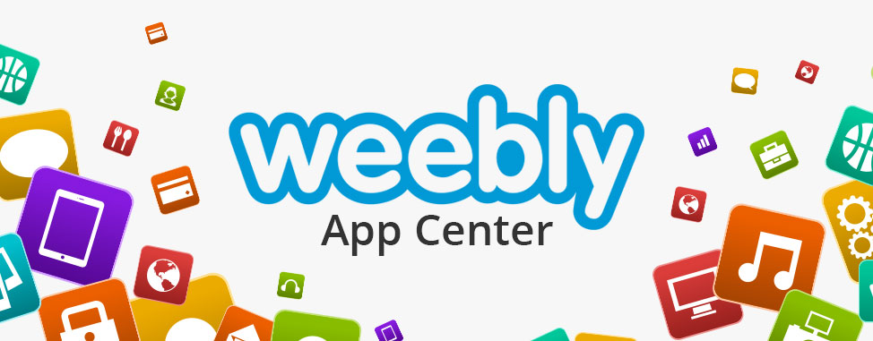 Weebly Apps: Get the Most Out of Your Weebly Website! - Web Hosting